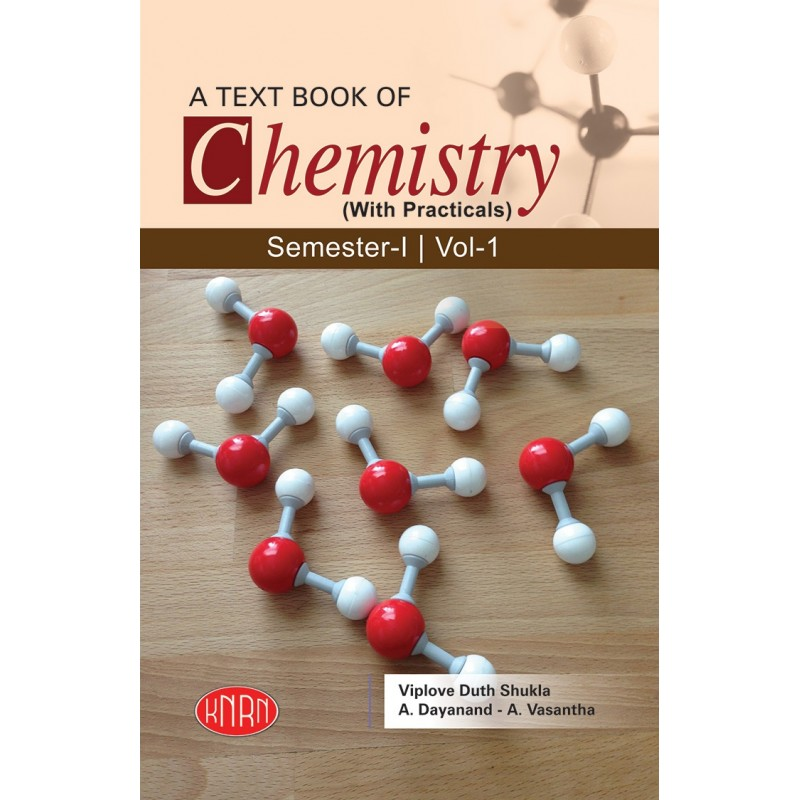A Text Book Of Chemistry Vol-1 (With Practicals)