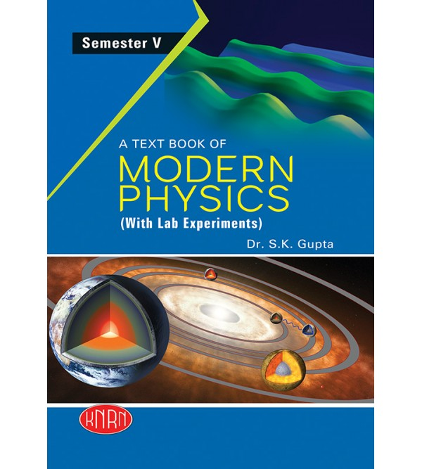 A Text Book of Modern Physics Paper-VI (with Lab Experiments) Andhra Edition