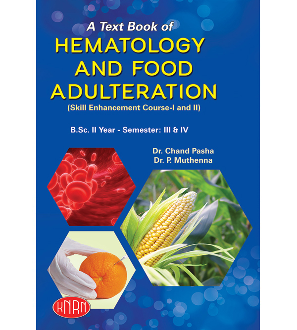A Text Book of Hematology and Food Adulteration