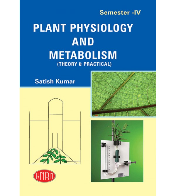 Plant Physiology & Metabolism (Theory & Practical)