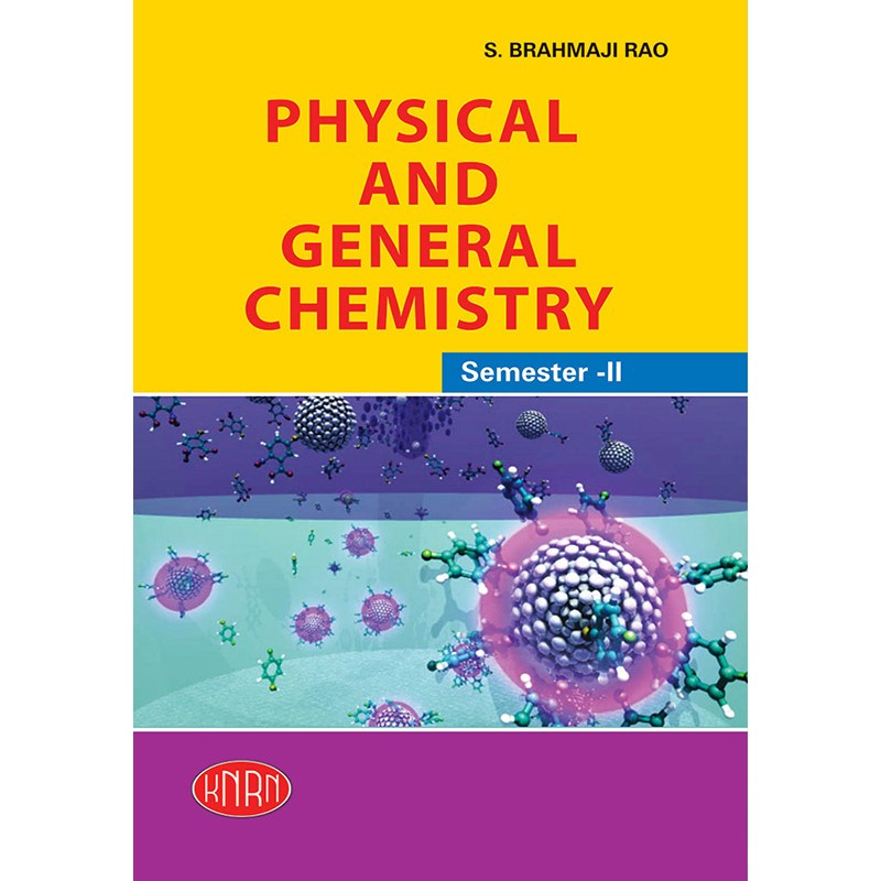 Physical And General Chemistry (Theory & Practical)