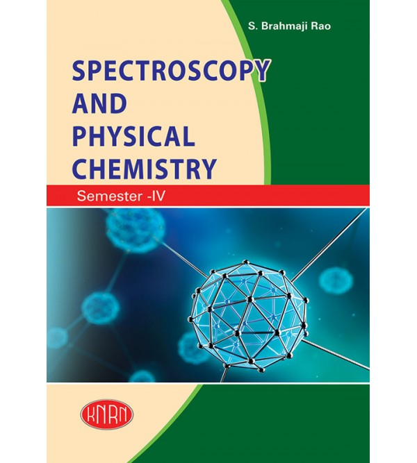Spectroscopy and  Physical Chemistry (Theory & Practical)