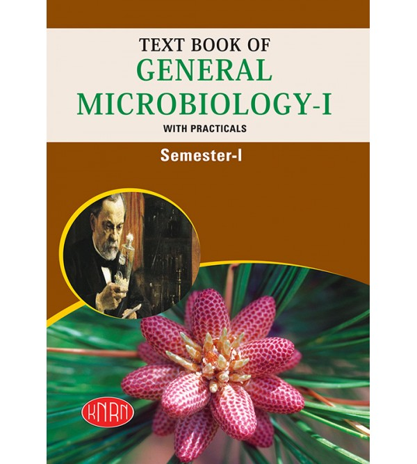Text Book of General Microbiology-I (With Practicals)