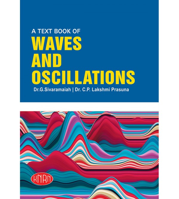 Waves & Oscillations (Theory & Practical)