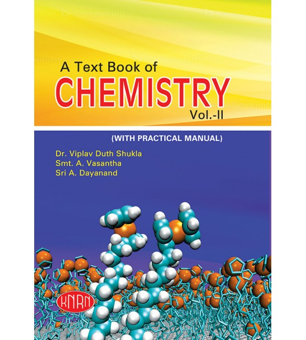 A Text Book of Chemistry Vol.-II (Theory & Practical)