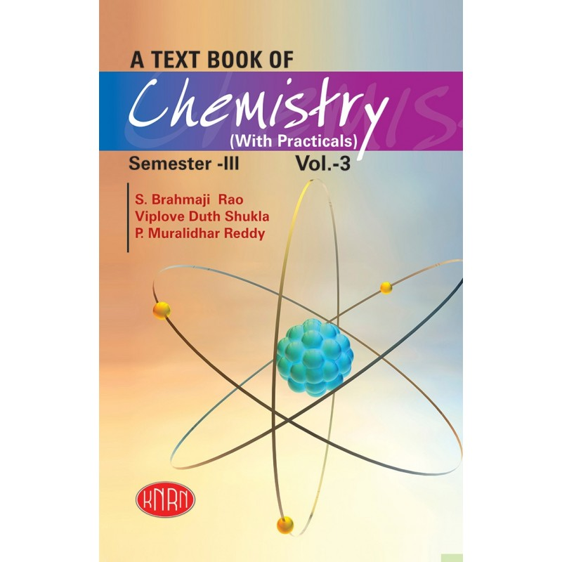A Text Book of Chemistry Vol.-III (Theory & Practical)