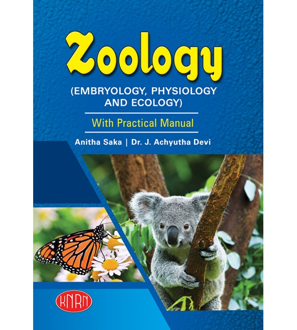 ZOOLOGY (EMBRYOLOGY, PHYSIOLOGY AND ECOLOGY) with Practical