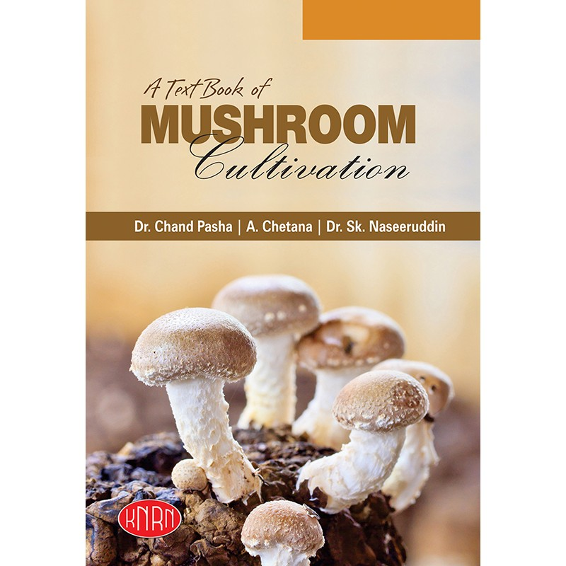 A TEXT BOOK OF MUSHROOM CULTIVATION