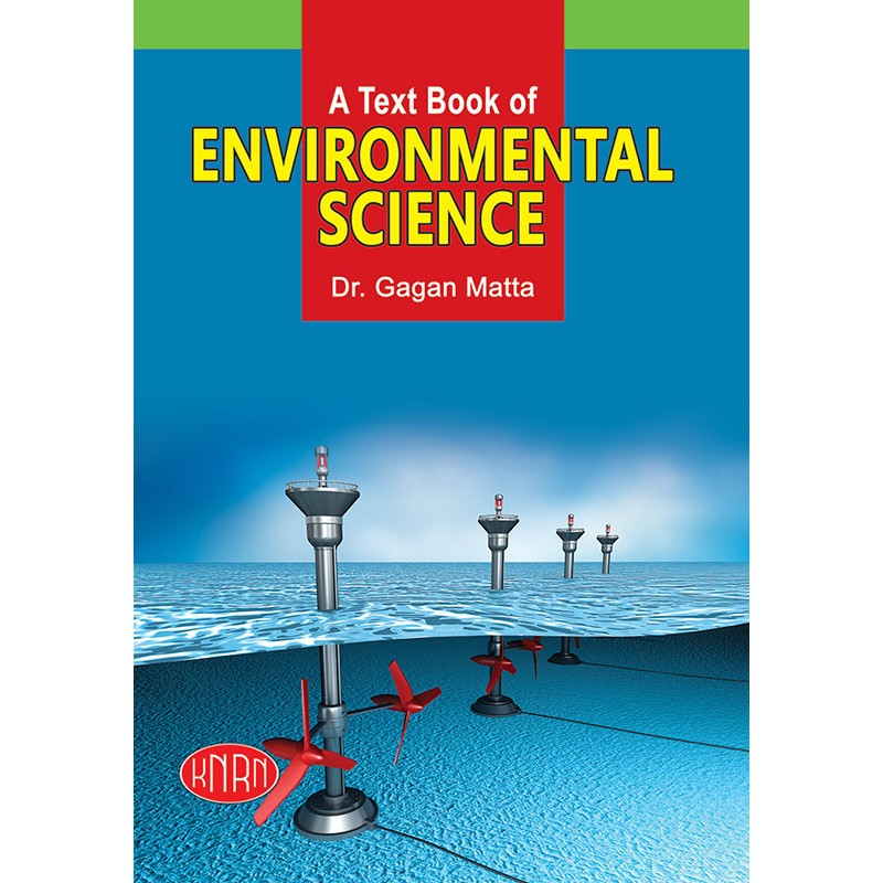 A Text Book of Environmental Science