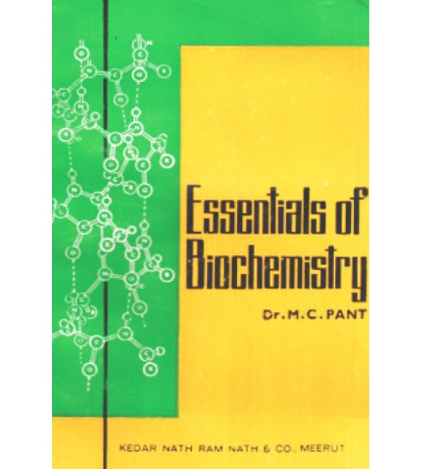 Essentials of Bio-chemistry