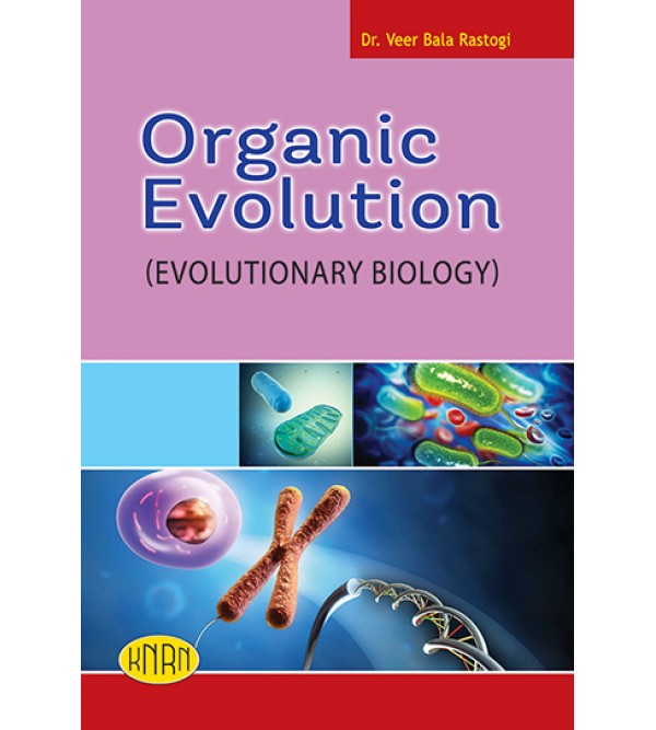 Organic Evolution (Evolutionary Biology)