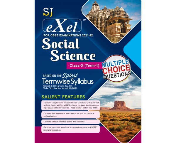 SJ Exel CBSE Question Bank Class 10 Social Science Book Chapter Wise Includes Stand Alone MCQ's , Case  Based MCQ's , Assertion & Reasoning & Practice Sets for Term 1 As per latest CBSE guidelines issued on 22nd July 2021