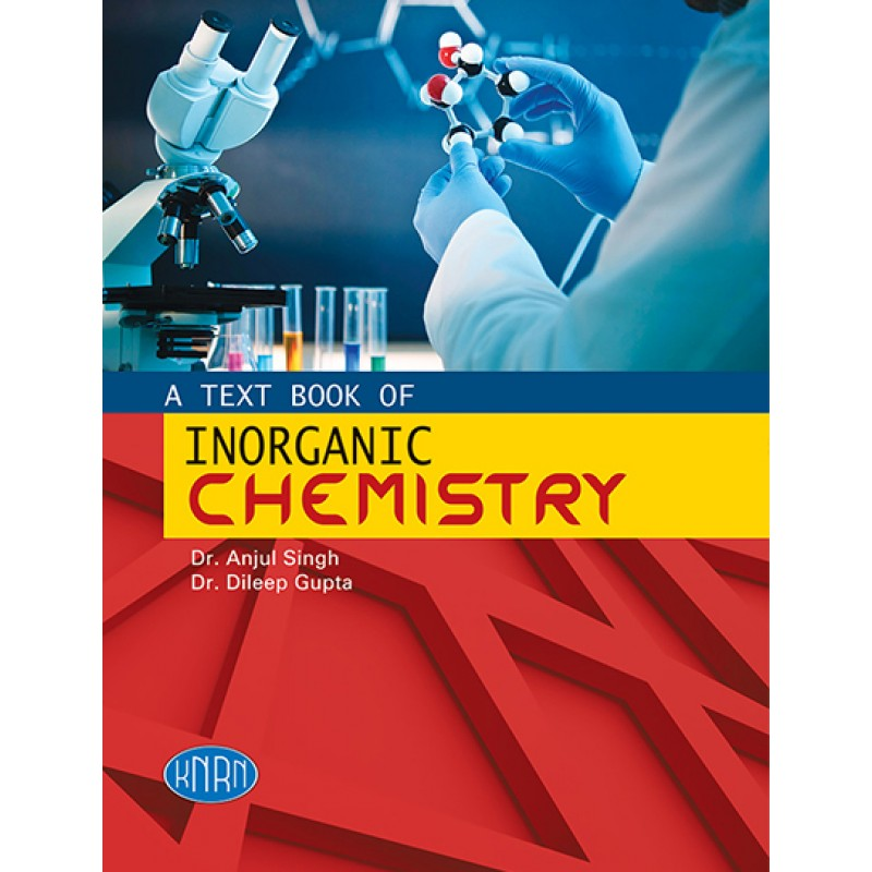 A Text Book of Inorganic Chemistry Vol.-I