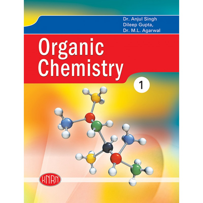 A Text Book of Organic Chemistry Vol.-I
