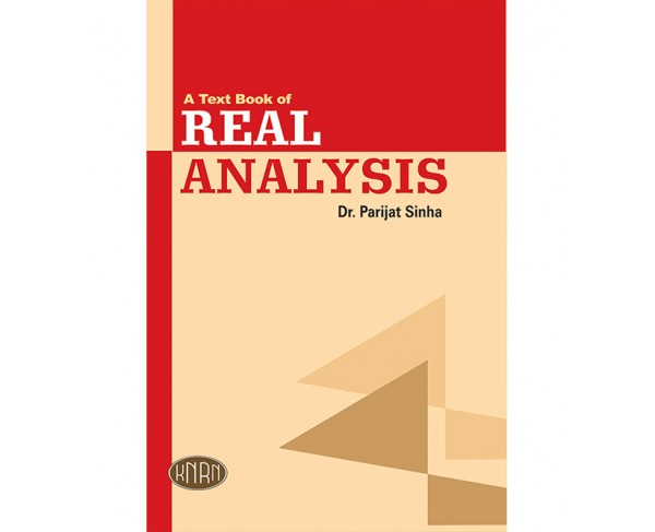 A Text Book of Real Analysis