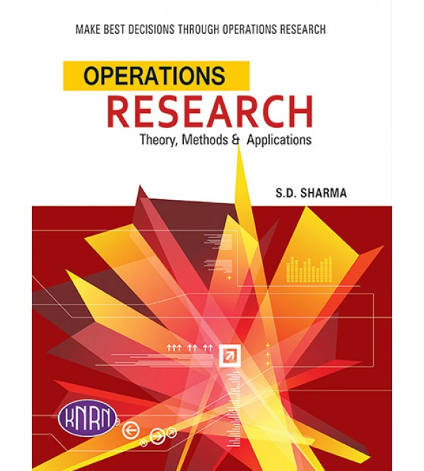 Operations Research Theory, Methods and Applications
