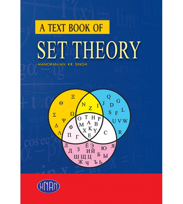 A Text Book of Set Theory