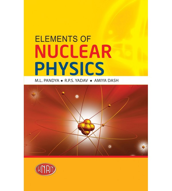 Elements of Nuclear Physics