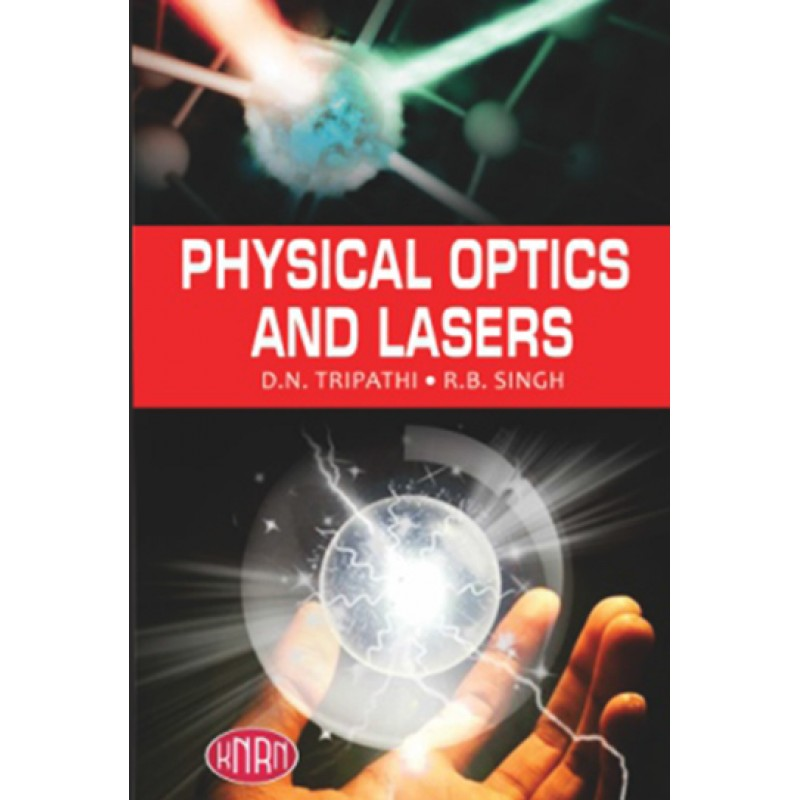 Physical Optics And Lasers
