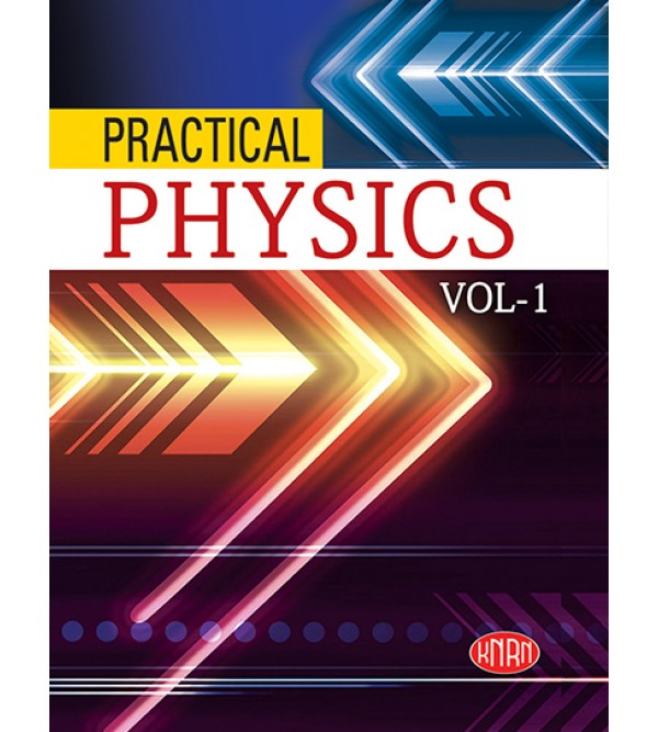 Practical Physics Vol.-1