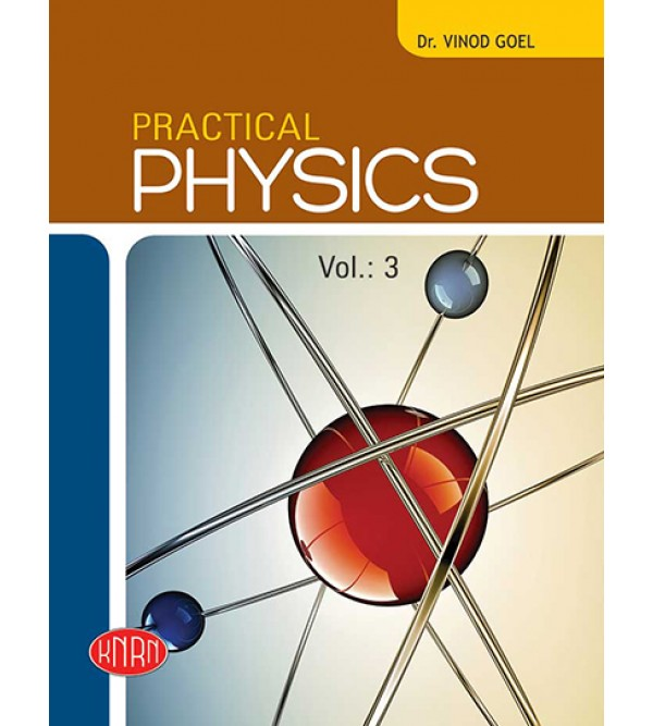 Practical Physics Vol.-3